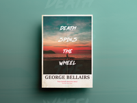 Death Spins The Wheel Poster Design