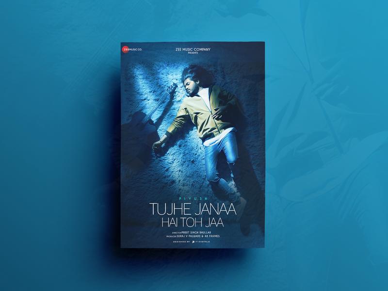 Tujhe Janaa Hai Toh Jaa Poster Design