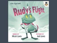 Rudy's Flight - Full Story
