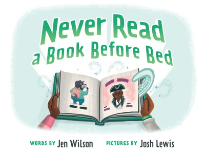 Never Read a Book Before Bed read kidlitart kidlit picture book book typography design kids children illustration
