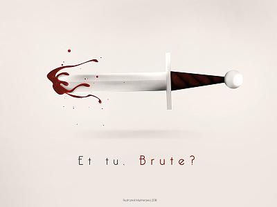 Et tu, Brute? quote drama play dagger conspiracy william shakespeare brutus julius caesar ideasofmarch