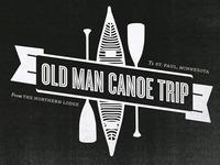 Old Man Canoe Trip