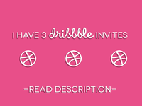 Three Dribbble Invites!