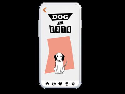Dog E Data, Home Screen googi mobile interactive app health tracking fitbit animal pet dog data logo ux ui design illustration adobe branding