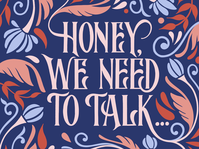 Anxiety things. Honey, we need to talk