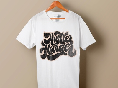 Hustle Harder Lettering t shirt design design typography illustration hustle harder hustle print t-shirt t shirt calligraphy hand letterng lettering