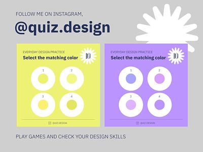Quiz.design color digital web mobile graphicdesign webdesign uxui ux game design learning school practice game instagram quiz