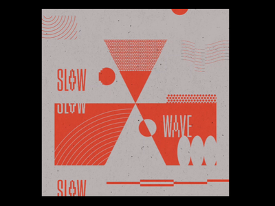 Slow Wave vector collage geometric lettering design pattern texture layout
