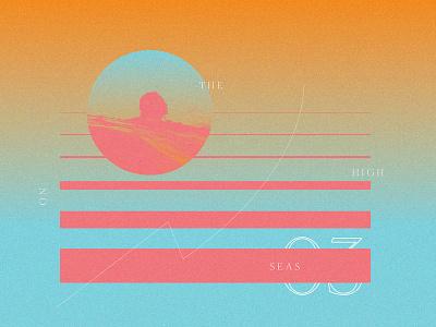 High Seas music typography gradient geometry layout