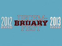 Decem-Bruary Fest