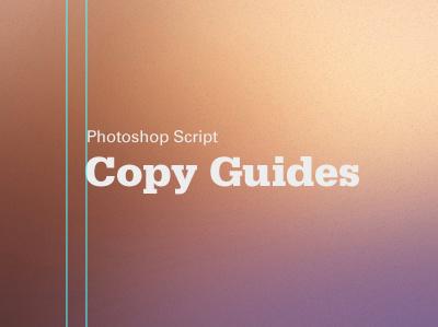Photoshop Tip copy guides photoshop script free copying guides tutorial guides guide photoshop copy focus lab