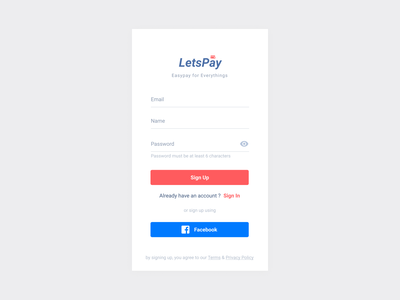 #Exploration - Lets Pay Sign Up Page adobe xd ui android design minimalist clean