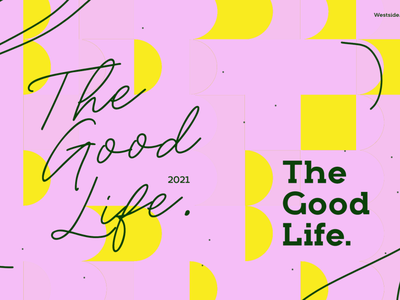 The Good Life. typography clean design clean project design