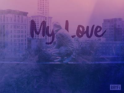 Album Cover Artwork blue purple pink gradient bryfi my love love hiphop edm music album album cover