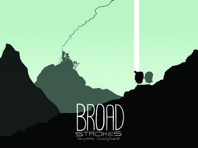 "Broad Strokes ""The Mountains"""