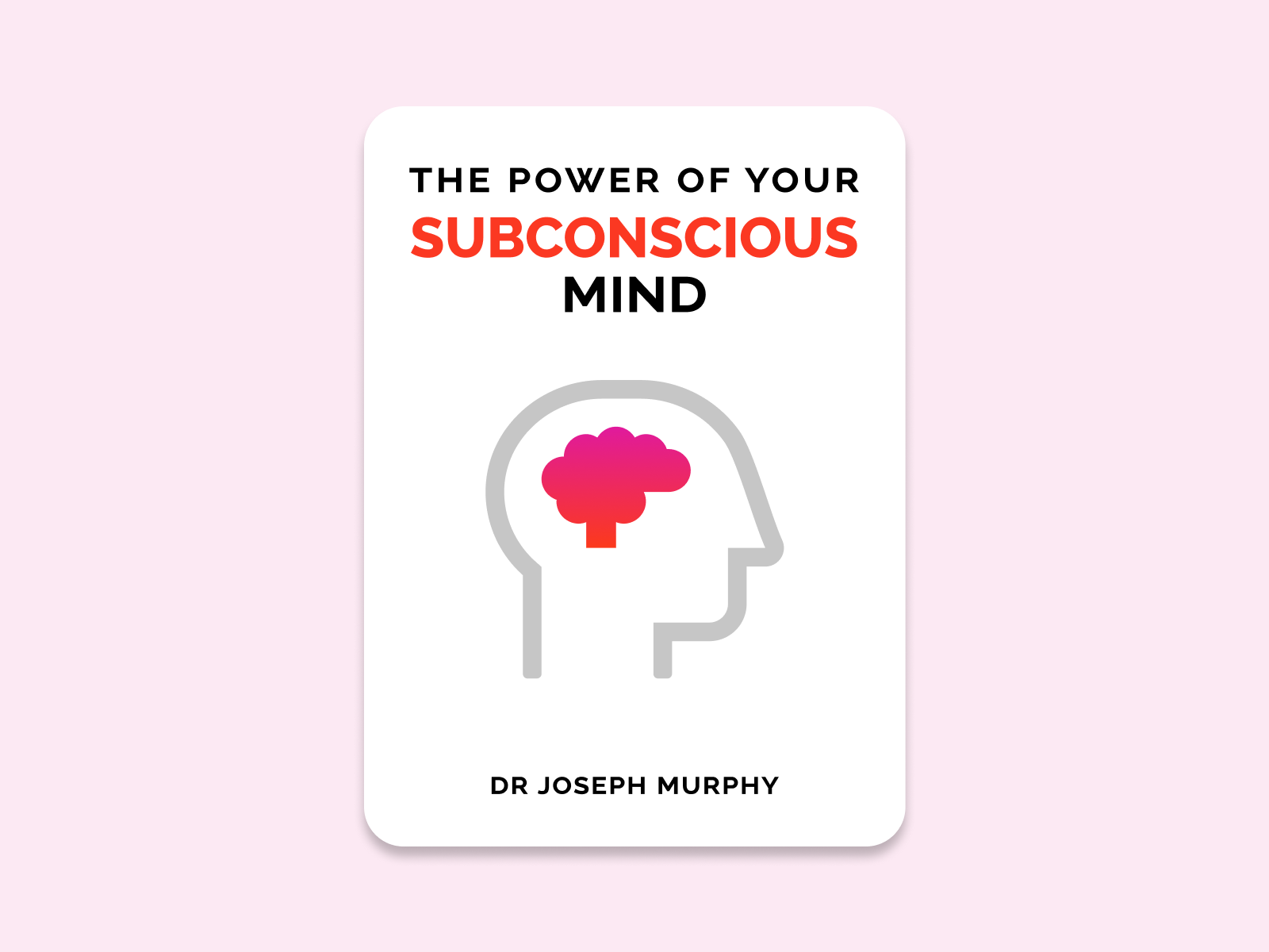 Minimal Book Cover - The Power of your subconscious mind