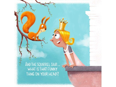The squirrel and the girl balcony scene hand lettering 2d picture book young kids funny whimsical crown fairytale castle squirrel prinses vector photoshop happy stylized illustrator illustration