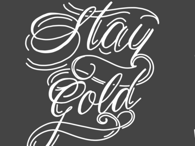 Stay Gold art logo cursive graphic design illustration hand drawn calligraphy lettering stay gold typography