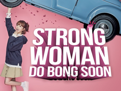 Strong Woman Do Bong Soon graphic typography graphic design design layout logo dramafever