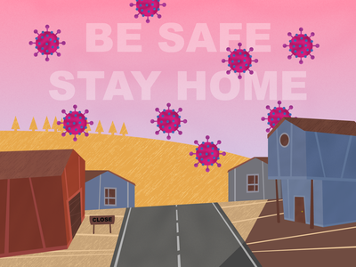 Be safe / Stay home sick virus empty city science covid-19 covid19 stayhome safety safe design cute illustrator illustration