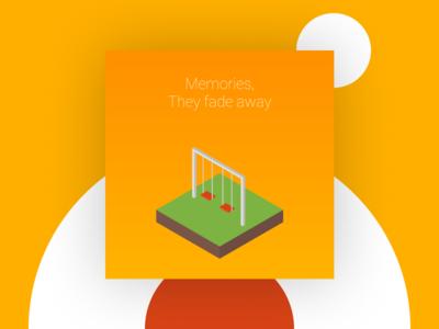 Isometric | Memories they fade away