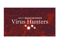 Abbott Behind The Science - Virus Hunters Lockup