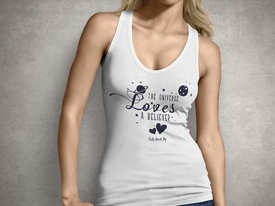 The Universe Loves - T shirt Design