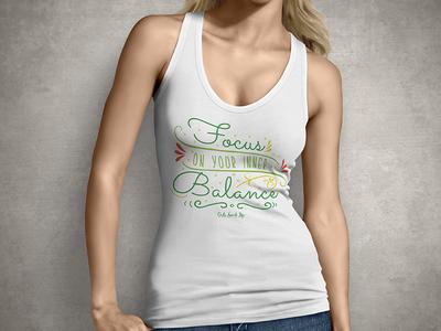Focus On Your Inner Balance - T Shirt Design