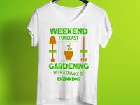 Weekend Forecast T Shirt Design