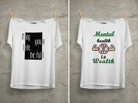 Mental Health Is Wealth T Shirt Design