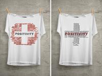Positivity T-Shirt Design