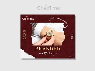 Chic Time Banner Design watch brand branding logo design bannerbazaar banner bazaar google ad banner creative banner banner social media banner
