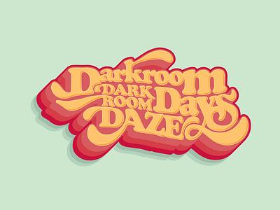 Darkroom Daze cooper black handlettering typographic typeography logotype hand drawn type procreate illustrator tshirt design retro design retro lettering retro vintage lettering vintage hand lettered hand lettering lettering art
