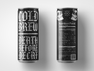 Death Before Decaf: Cold Brew Can student work student project logo coffee packaging coffee design coffee branding coffee typography type graphic design illustration packaging design packaging can design identity design branding art direction