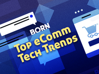 Tech Trends to Watch: Key Opportunities for eCommerce Sites