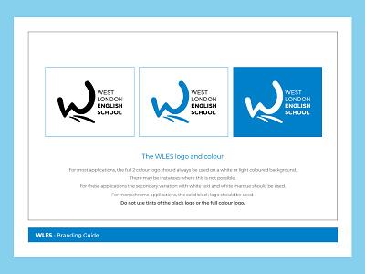 West London English School Brand guidelines / 2 logo design rebrand brand guidelines typography design logo branding