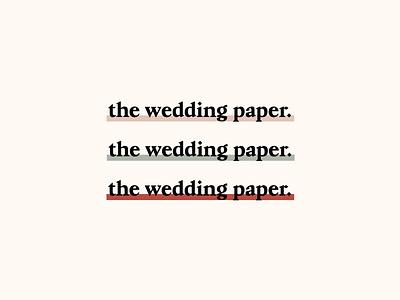 The Wedding Paper #2 branding design type typography graphic design minimalism wedding logo