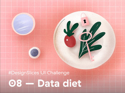 #DesignSlices UI Challenge 08 - Data diet ux uichallenge uidesign design ui designslices