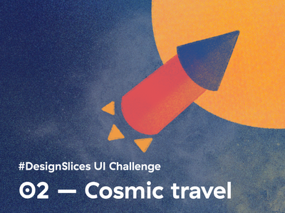 #DesignSlices UI Challenge 02 - Cosmic travel uidesign diary articlepage traveldiary cosmic cosmictravel travel design designslicesuichallenge designslices uichallenge ui