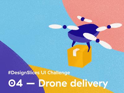 #DesignSlices UI Challenge 04 - Drone delivery dronedelivery drone deliveryui deliveryapp delivery uidesign design ui uichallenge designslicesuichallenge designslices