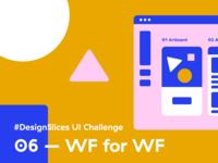 #DesignSlices UI Challenge 06 - Wireframes for Wireframes