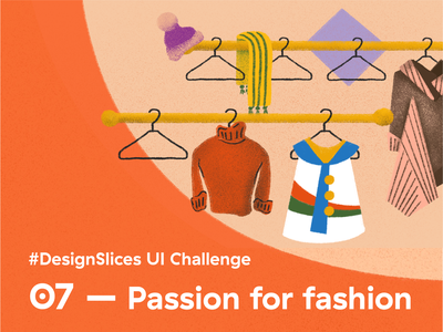 #DesignSlices UI Challenge 07 - Passion for fashion challenge secondhand shopping marketplace uidesign uiux ui uichallenge designslicesuichallenge designslices app