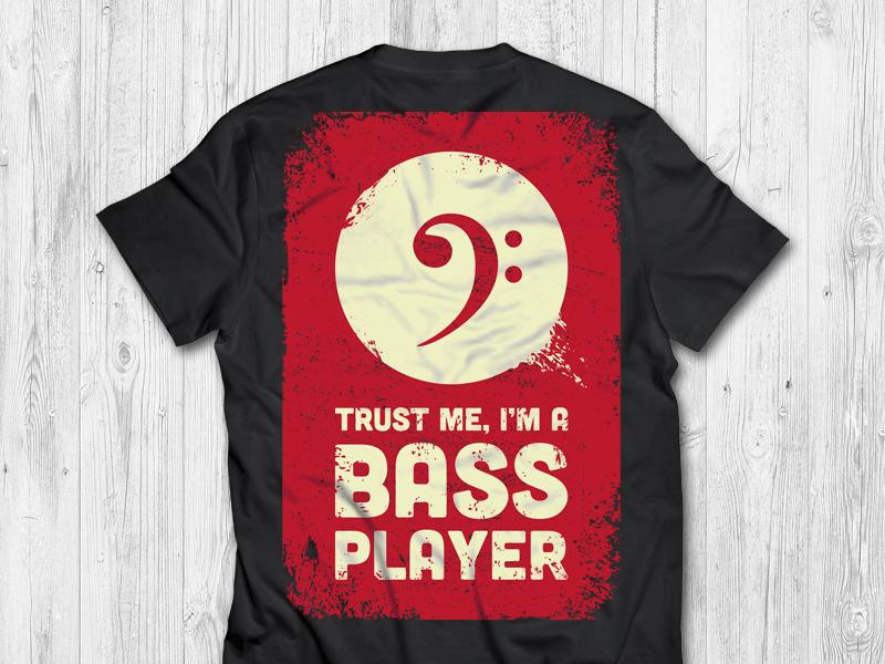Trustworthy Bass Player clothing tee t-shirt music trust bassist bass player