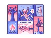 Monkey & Fire