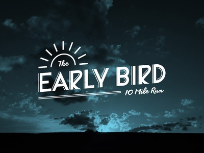 The Early Bird 10 Mile Run morning sunset sunrise early bird bird sun event branding event identity design identity branding logo design logo