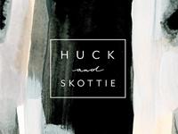 Huck and Skottie