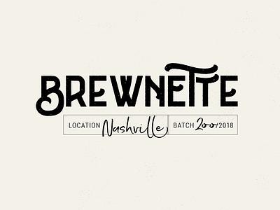 Brewnette Proposed Logo 1 script grunge wordmark beer logo