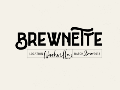 Brewnette Proposed Logo 1 script grunge wordmark beer logo