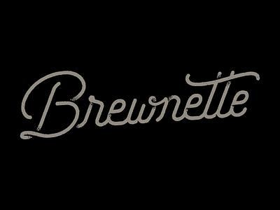 Brewnette Proposed Logo 2 script grunge wordmark beer logo