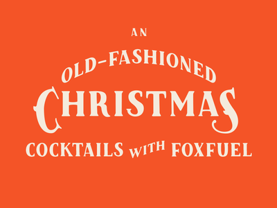 An Old-Fashioned Christmas lockup vintage old-fashioned foxfuel christmas typography